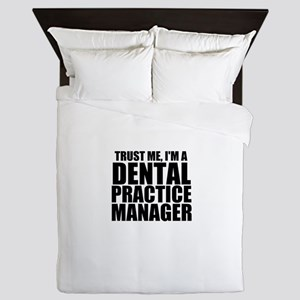 Trust Me, I'm A Dental Practice Manager Queen
